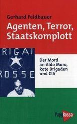 Agenten, Terror, Staatskomplott