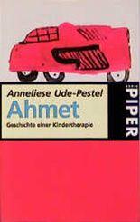 Ahmet, Geschichte einer Kindertherapie