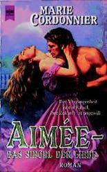 Aimee. Das Siegel der Liebe