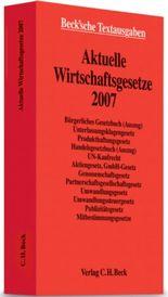 Aktuelle Wirtschaftsgesetze 2007