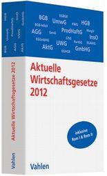 Aktuelle Wirtschaftsgesetze 2012