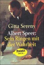 Albert Speer: Sein Ringen mit der Wahrheit