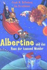 Albertine und das Haus der tausend Wunder