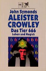 Aleister Crowley, Das Tier 666