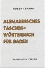 Alemannisches Taschenwörterbuch für Baden