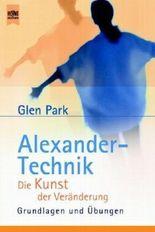 Alexander-Technik, die Kunst der Veränderung
