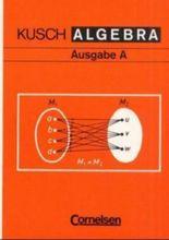 Algebra. Ausgabe A / Schülerbuch
