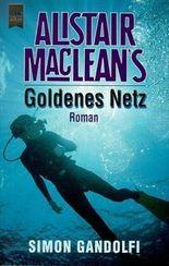 Alistair MacLean's Goldenes Netz