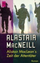 Alistair MacLean's Zeit der Attentäter