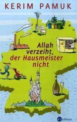 Allah verzeiht, der Hausmeister nicht