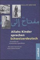 Allahs Kinder sprechen Schweizerdeutsch