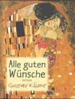 Alle guten Wünsche, Gustav Klimt