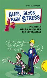 Alles, bloß kein Stress