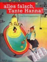 Alles falsch, Tante Hanna!