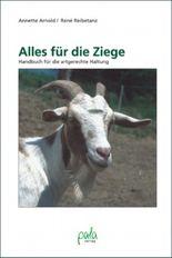 Alles für die Ziege. Handbuch für die artgerechte Haltung