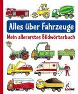 Mein allererstes Bildwörterbuch - Alles über Fahrzeuge