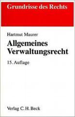 Allgemeines Verwaltungsrecht (Grundrisse des Rechts)