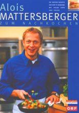 Alois Mattersberger zum Nachkochen