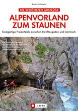 Alpenvorland zum Staunen