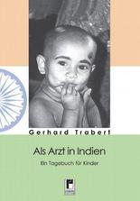 Als Arzt in Indien
