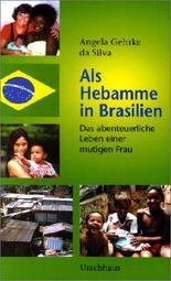 Als Hebamme in Brasilien