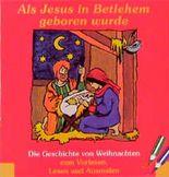 Als Jesus in Bethlehem geboren wurde