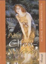 Alte Elfen-Märchen