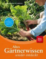 Altes Gärtnerwissen wieder entdeckt