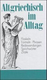 Altgriechisch im Alltag