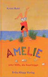 Amelie oder Hilfe, die Insel kippt