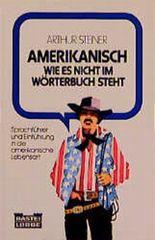 Amerikanisch, wie es nicht im Wörterbuch steht