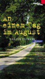 An einem Tag im August