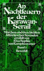 An Nachtfeuern der Karawan-Serail. Bd.3