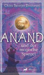 Anand und das Geheimis des Silbertals