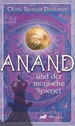 Anand und der magische Spiegel