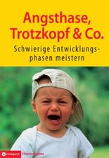 Angsthase, Trotzkopf & Co.