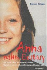 Anna nahm Ecstacy