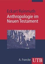 Anthropologie im Neuen Testament