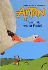 Anton - Verflixt, wo ist Flixie?