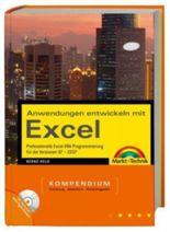 Anwendungen entwickeln mit Excel - Kompendium, m. CD-ROM