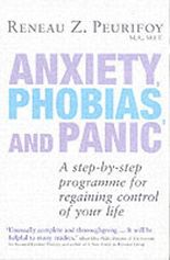 Anxieties, Phobias and Panic