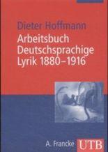 Arbeitsbuch deutschsprachige Lyrik 1880-1916