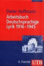 Arbeitsbuch Deutschsprachige Lyrik 1916-1945