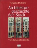Architekturgeschichte der Stadt