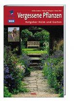 ARD-Ratgeber Heim & Garten: Vergessene Pflanzen