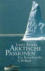 Arktische Passionen