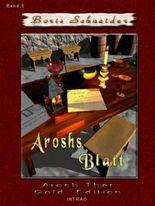 Arosh Thar, Aroshs Blatt, Band V