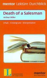 Arthur Miller: Death of a Salesman. Inhalt, Hintergrund, Interpretation. Auf Deutsch - m. engl. Formulierungshilfen