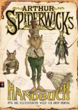 Arthur Spiderwicks Handbuch