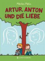Artur, Anton und die Liebe